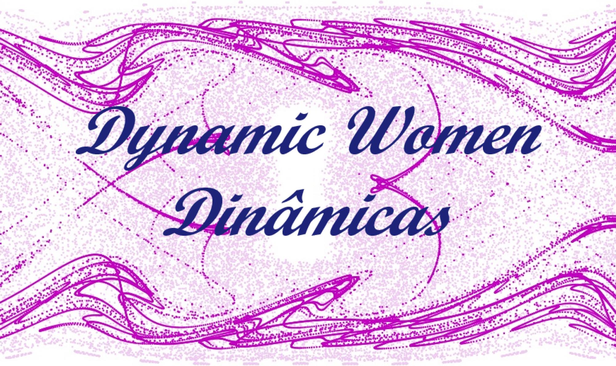 Dynamic Women